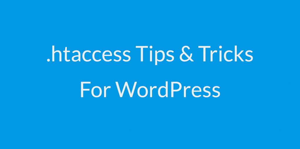 htacess tips tricks for wp