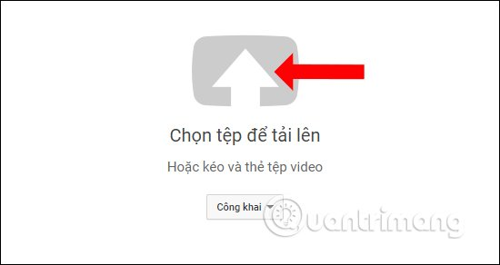 Mở thư mục chứa video tải lên Youtube